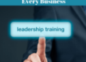 Know Why Leadership Training is Important for Business