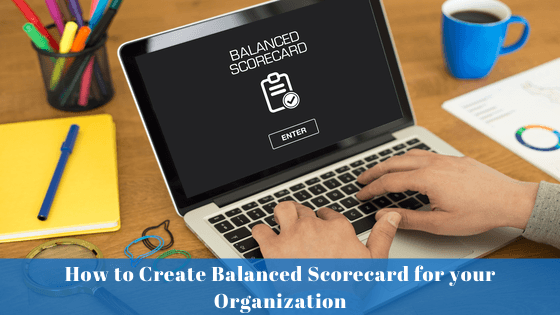 How-to-Create-Balanced-Scorecard-for-your-Organization