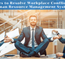 Strategies to Resolve Workplace Conflicts using Human Resource Management System